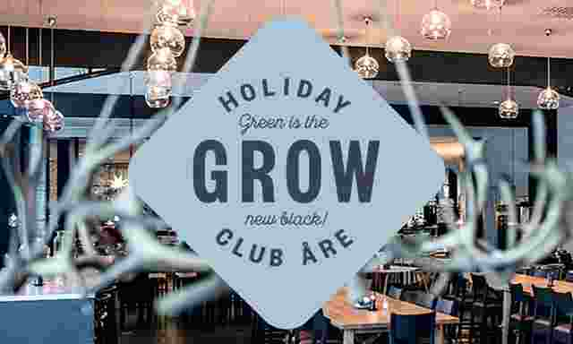 Try our new restaurant Grow